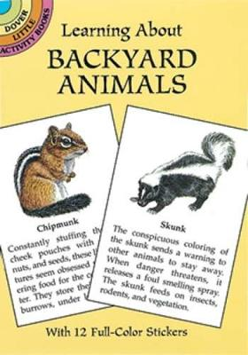 Learning About Backyard Animals by Sy Barlowe