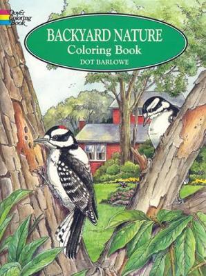 Backyard Nature Colouring Book by Dorothea Barlowe