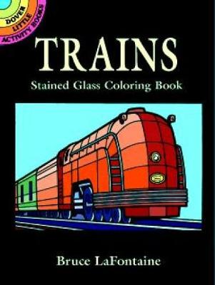 Trains Stained Glass Colouring Book by Lafontaine