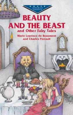 Beauty and the Beast and Other Fair by Charles Perrault, Marie, Mad Leprince de Beaumont