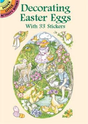 Decorating Easter Eggs Stickers by Joan O. Brien