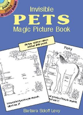Invisible Pets Magic Picture Book by Barbara Soloff-Levy