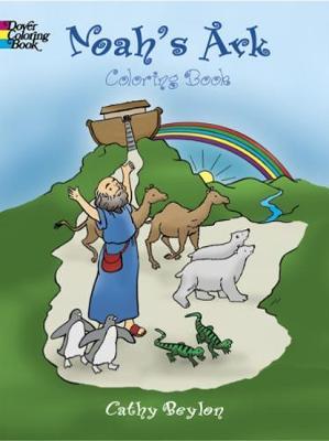 Noahs Ark Colouring Book by Cathy Beylon