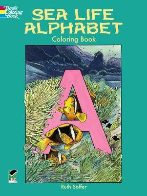 Sea Life Alphabet Coloring Book by Ruth Soffer