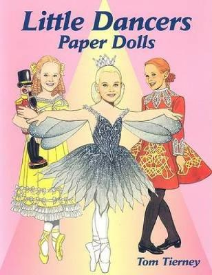 Little Dancers Paper Dolls by Tom Tierney