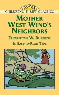 Mother West Wind's Neighbors by Thornton Waldo Burgess