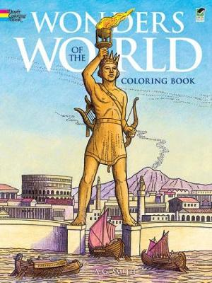 Wonders of the World Coloring Book by Albert G. Smith