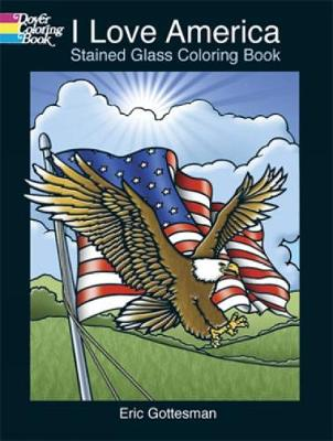 I Love America Stained Glass Colori by Eric Gottesman