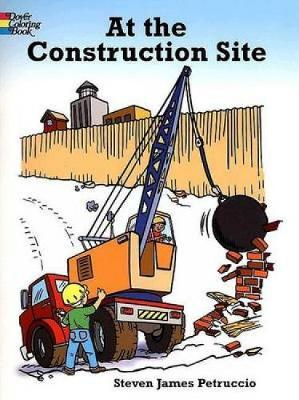 At the Construction Site by Steven James Petruccio