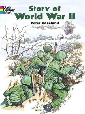 Story of World War 2 by Peter F. Copeland