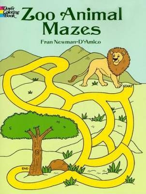Zoo Animal Mazes by Fran Newman-D'Amico