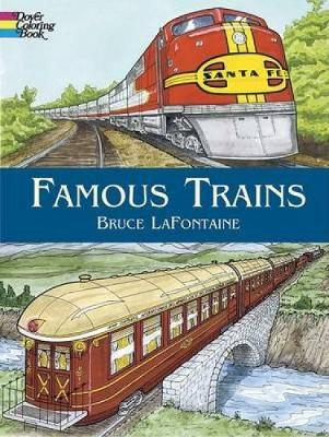 Famous Trains Coloring Book by Bruce LaFontaine