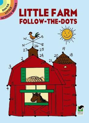 Little Farm Follow-The-Dots by Barbara Soloff-Levy