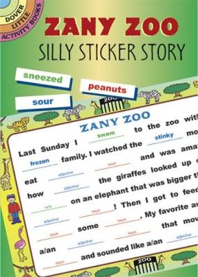 Zany Zoo Silly Sticker Story by