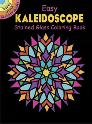 Easy Kaleidoscope Stained Glass Coloring Book by Albert G. Smith