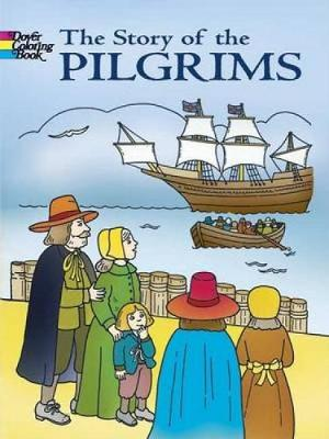 The Story of the Pilgrims by Fran Newman-D'Amico