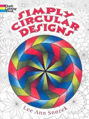 Simply Circular Designs Coloring Book by Lee Anne Snozek