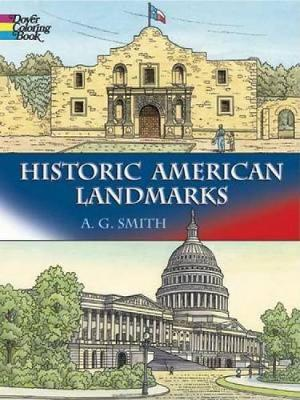 Historic American Landmarks by Albert G. Smith