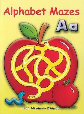 Alphabet Mazes by Fran Newman-D'Amico