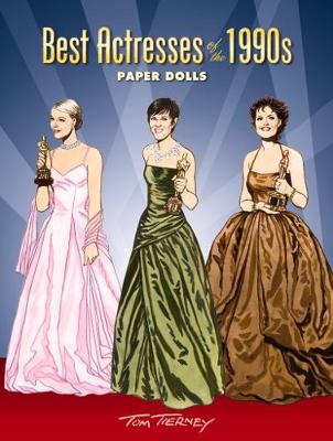 Best Actresses of the 1990s Paper Dolls by Tom Tierney