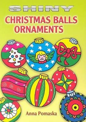 Shiny Christmas Balls Ornaments by Anna Pomaska