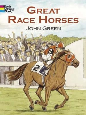 Great Race Horses Coloring Book by John Green