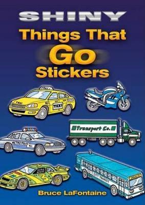 Shiny Things That Go Stickers by Bruce LaFontaine