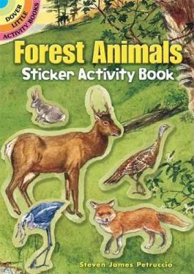 Forest Animals Sticker Activity Book by Steven James Petruccio