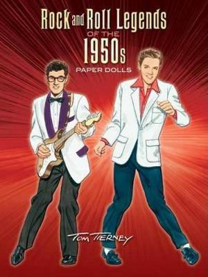 Rock and Roll Legends of the 1950s Paper Dolls by Tom Tierney