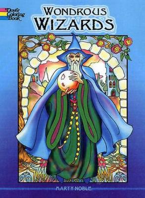 Wondrous Wizards by Marty Noble