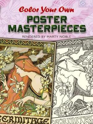 Color Your Own Poster Masterpieces by Marty Noble