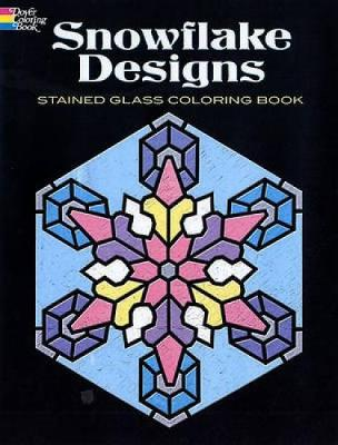 Snowflake Designs Stained Glass Coloring Book by Albert G. Smith