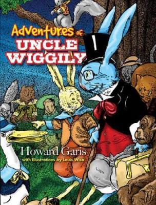 Adventures of Uncle Wiggily by Howard R. Garis