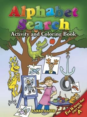 Alphabet Search Activity and Coloring Book by Larry Daste