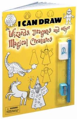 I Can Draw Wizards, Dragons and Other Magical Creatures by Barbara Soloff-Levy