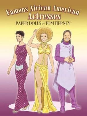 Famous African American Actresses Paper Dolls by Tom Tierney