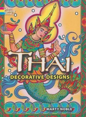 Thai Decorative Designs by Marty Noble