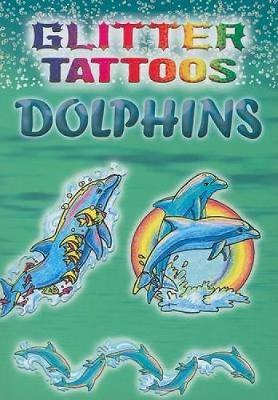 Glitter Tattoos Dolphins by Christy Shaffer