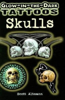 Glow-In-The-Dark Tattoos: Skulls by Scott Altmann