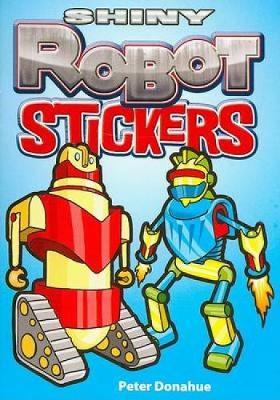 Shiny Robot Stickers by Peter Donahue