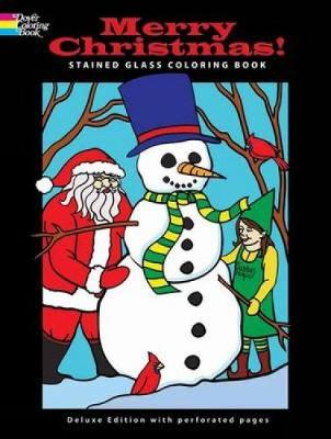Merry Christmas! Stained Glass Coloring Book by John Green, Jessica Mazurkiewicz, Ted Menten