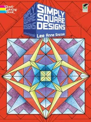 Simply Square Designs by Lee Anne Snozek