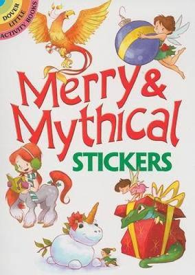 Merry & Mythical Stickers by Stephanie Laberis