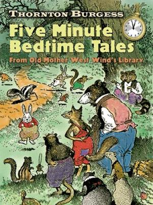 Thornton Burgess Five-Minute Bedtime Tales From Old Mother West Wind's Library by Thornton Waldo Burgess
