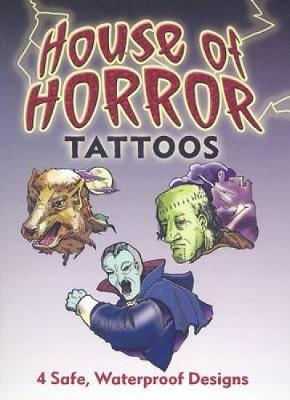 House of Horror Tattoos by Jeff A. Menges