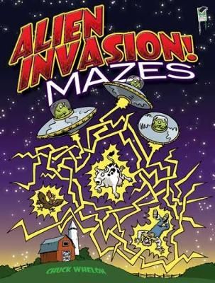 Alien Invasion! Mazes by Chuck Whelon
