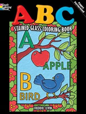 ABC Stained Glass Coloring Book by Freddie Levin