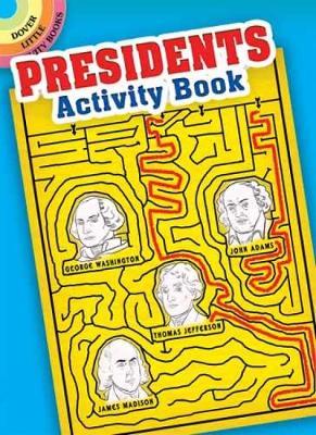 Presidents Activity Book by Tony J. Tallarico