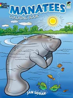 Manatees Coloring Book by Jan Sovak