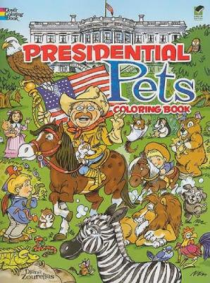 Presidential Pets Coloring Book by Diana Zourelias